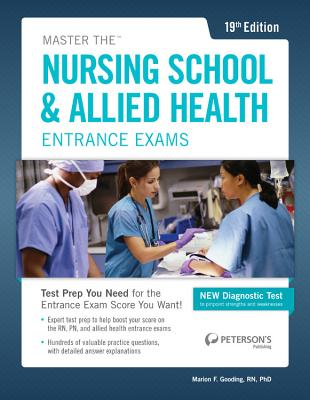 Master the Nursing School & Allied Health Exams By Peterson's