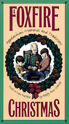 A Foxfire Christmas By Wigginton, Eliot (EDT)