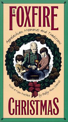 A Foxfire Christmas By Wigginton, Eliot (EDT)